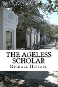 The Ageless Scholar